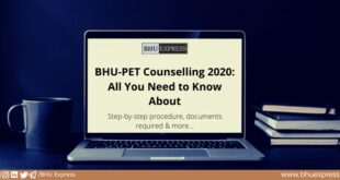 BHU PET Counselling 2020: All You Need to Know About
