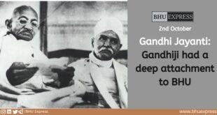 Gandhi Jayanti: Gandhiji had a deep attachment to BHU